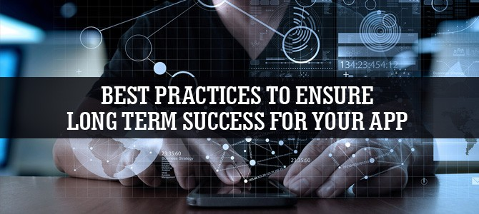 Best-Practices-to-Ensure-Long-Term-Success-for-Your-App