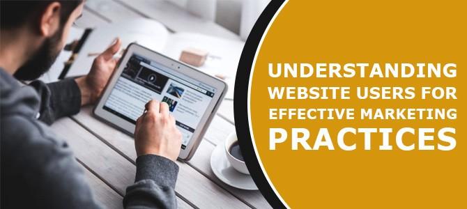 Understanding Website Users for Effective Marketing Practices