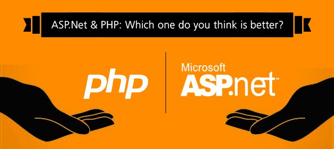 ASP.Net & PHP: Which One Do You Think Is Better?