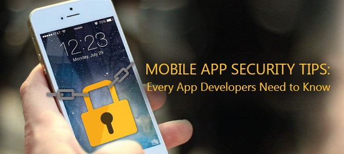 Mobile-App-Security-Tips-Every-App-Developers-Need-to-Know