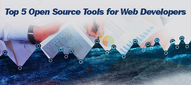 Top 5 Open Source Tools for Web Developers