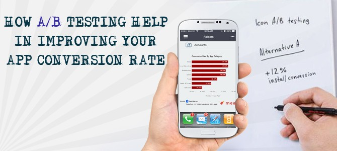 How A/B Testing Helps in Improving your App Conversion Rate