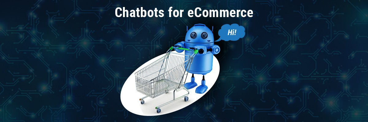 Chatbots for eCommerce