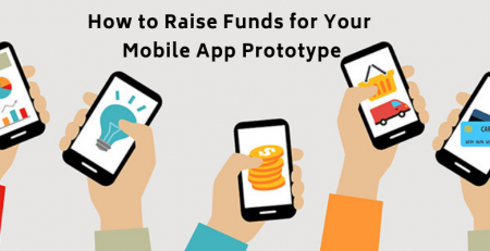 How-to-Raise-Funds-for-Your-Mobile-App-Prototype
