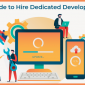 Guide to Hire Dedicated Developers