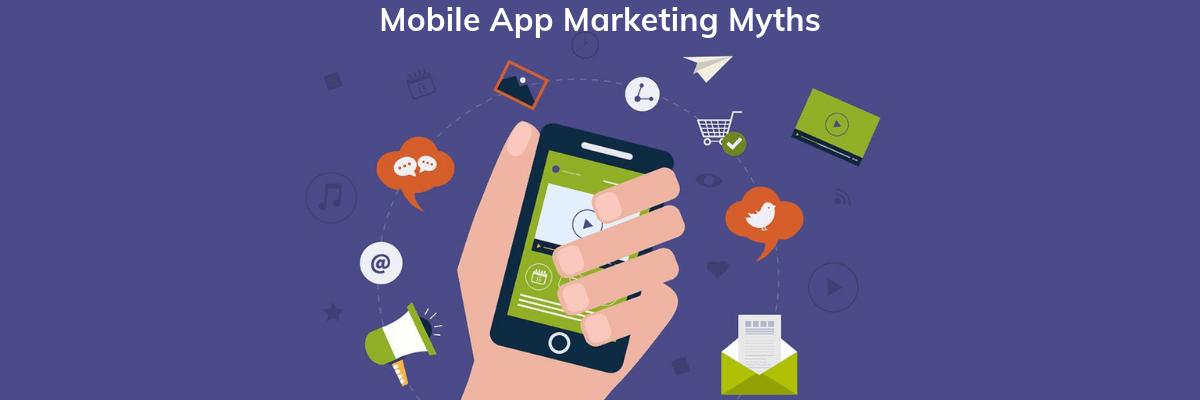 Mobile App Marketing Myths