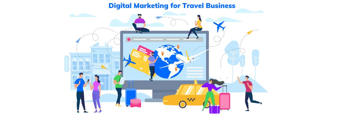 Digital Marketing for Travel Business