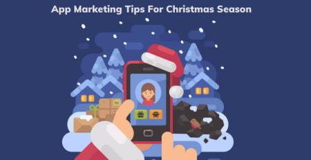 App Marketing Tips For Christmas Season